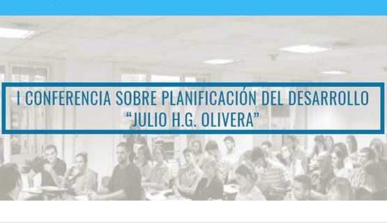 """Conferencia sobre Planificación del Desarrollo """"Julio H.G. Olivera"""""""