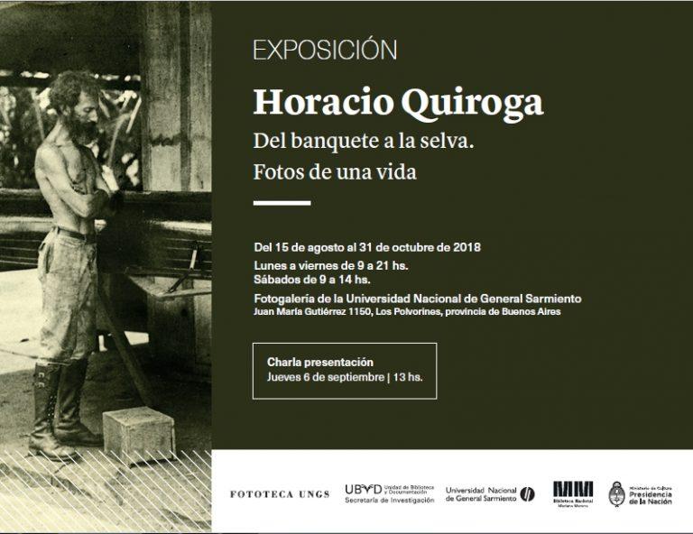 Muestra fotográfica: Horacio Quiroga. Del banquete a la selva. Fotos de una vida