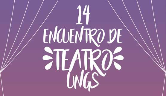 """14 Encuentro de Teatro: """"Cuerpos-Territorios- Comunidades"""""""