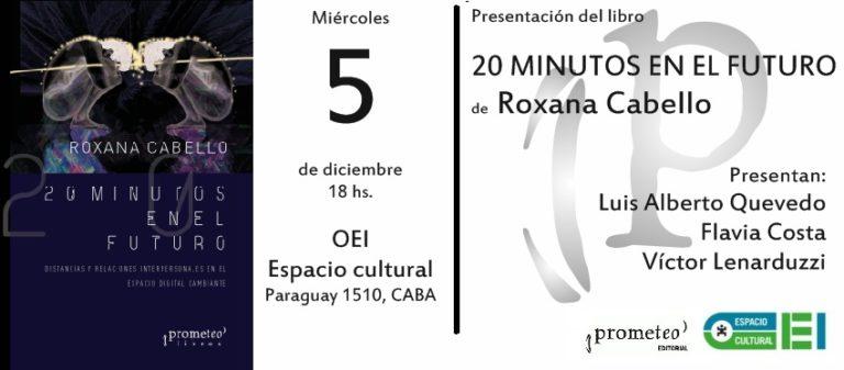 """Roxana Cabello presenta """"20 minutos en el futuro"""""""