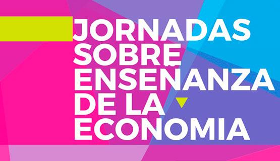 Convocatoria para las VII Jornadas sobre Enseñanza de la Economía