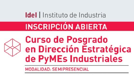 Se inscribe para el curso de posgrado semipresencial en Dirección Estratégica de PyMEs Industriales