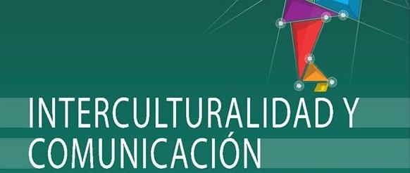 La Maestría en Interculturalidad y Comunicación avanza en el nuevo año