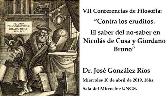 Contra los eruditos. El saber del no–saber en Nicolás de Cusa y Giordano Bruno