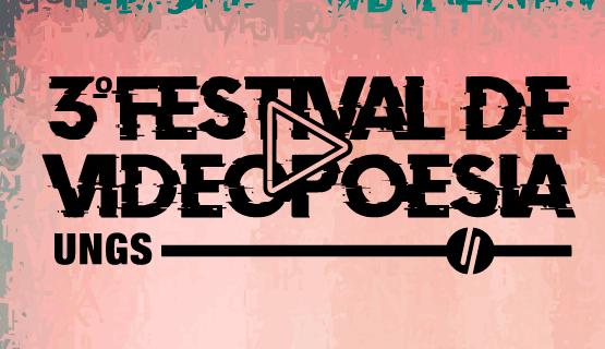 Convocatoria para el 3º Festival de Videopoesía UNGS