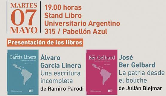 Presentación de los libros Álvaro García Linera, una escritura incompleta y José Bel Gerbard, la patria desde el Boliche