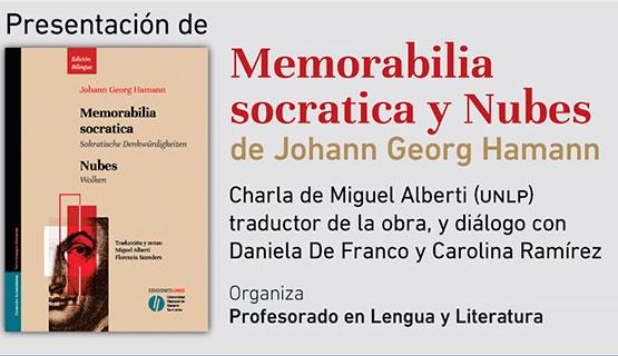 """Presentación y charla sobre """"Memorabilia socratica y Nubes"""", de Johann Georg Hamann"""