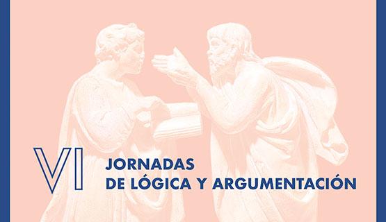 VI Jornadas de Lógica y Argumentación: Dimensiones de la argumentación filosófica