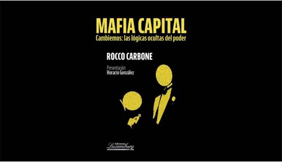 Benvenutti a Macriland | Rocco Carbone en El Cohete a la Luna.