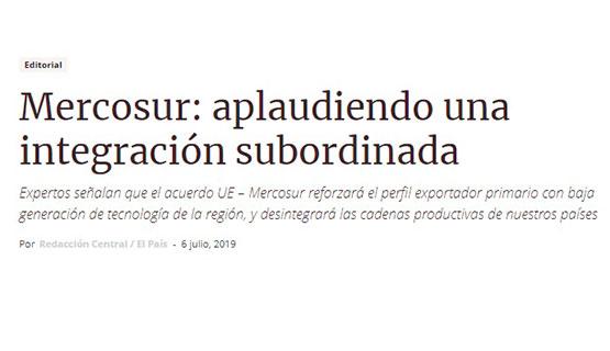 Mariano Treacy en El País | Mercosur: aplaudiendo una integración subordinada