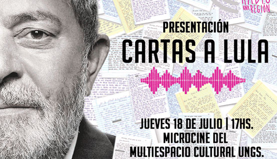 FM La Uni presenta la serie de podcast Cartas a Lula