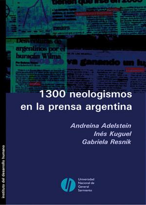 1300 neologismos en la prensa argentina