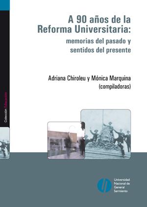 A 90 años de la Reforma Universitaria