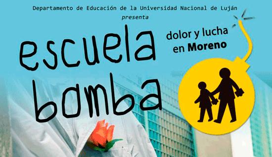 """Cine – debate: """"Escuela bomba, dolor y lucha en Moreno"""""""