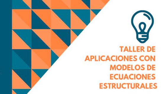 Taller Aplicaciones con modelos de ecuaciones estructurales