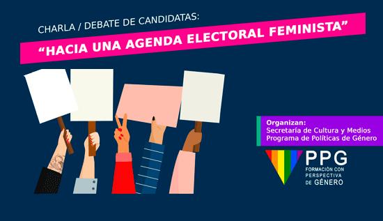 """Charla-debate de candidatas """"Hacia una agenda electoral feminista"""""""