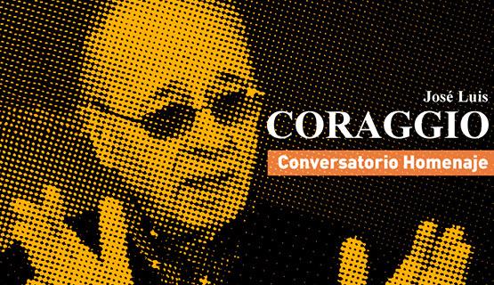 Conversatorio en homenaje al economista José Luis Coraggio