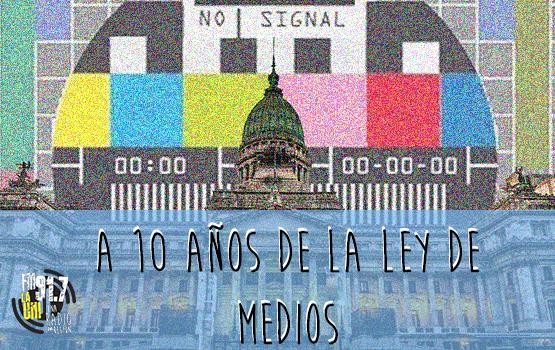PODCAST | 10 años de la Ley de Servicios de Comunicación Audiovisual