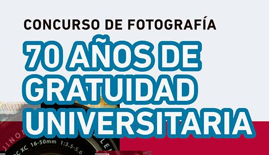 """Concurso de fotografía """"70 años de gratuidad universitaria"""""""