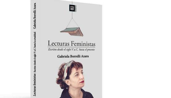 """ACTIVIDAD SUSPENDIDA -Panel: """"Lecturas feministas. Presentación del libro de Gabriela Borrelli Azara"""""""