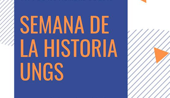 Semana de la historia en la UNGS