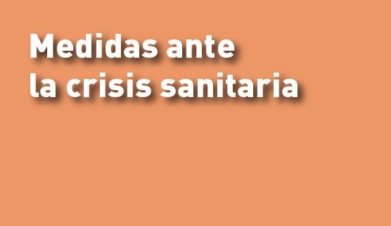 Coronavirus: Medidas ante la crisis sanitaria