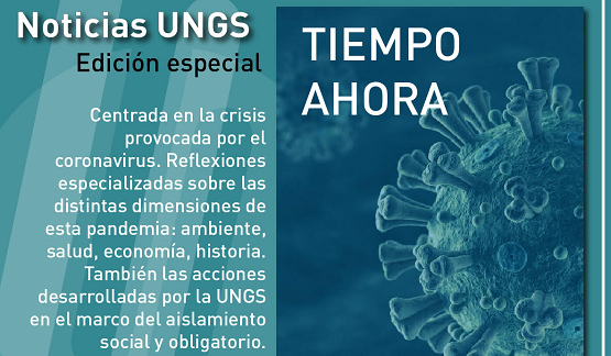 Tiempo ahora, el título central de la edición especial de Noticias UNGS