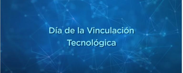 Encuentro virtual para celebrar el Día de la Vinculación Tecnológica