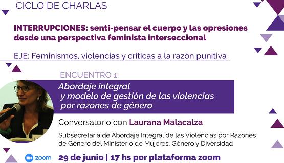 Primera charla del ciclo sobre feminismos, violencias y críticas a la razón punitiva