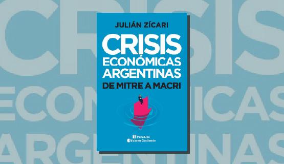 """Presentación virtual del libro """"Crisis económicas argentinas. De Mitre a Macri"""""""