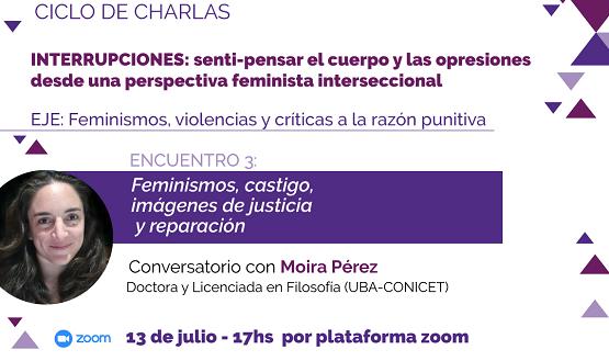 """Charla: """"Feminismos, castigo, imágenes de justicia y reparación"""""""