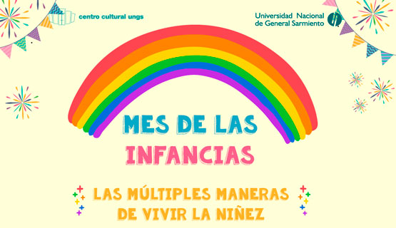 Mes de las Infancias: las múltiples maneras de vivir la niñez