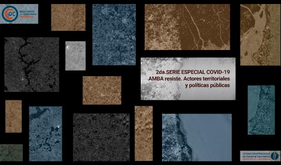 """2da Serie Especial COVID- 19: """"AMBA resiste. Actores territoriales y políticas públicas"""""""