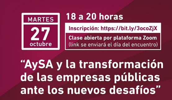 Clase pública: AySA y la transformación de las empresas públicas ante los nuevos desafíos