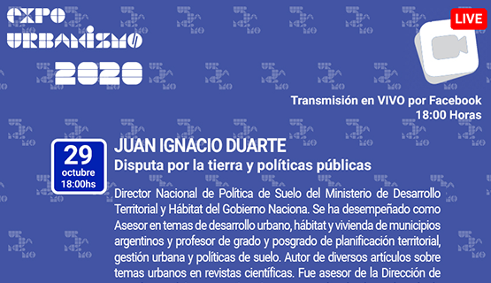 Disputa por la tierra y políticas públicas, en Expourbanismo 2020