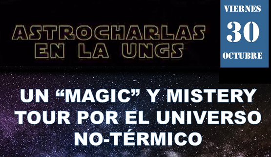 Astrocharla: Un 'magic' y mistery tour por el Universo No-Térmico