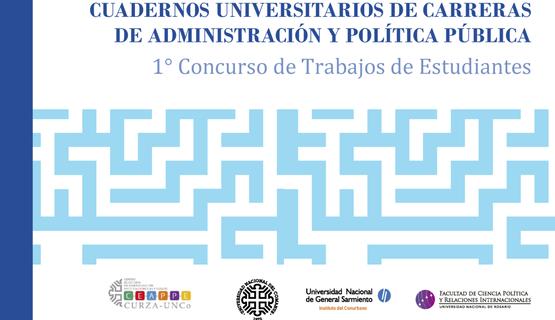 Primer número de: Cuadernos Universitarios de Carreras de Administración y Políticas Públicas