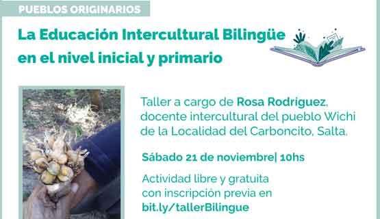 Taller: La Educación Intercultural Bilingüe en el nivel inicial y primario