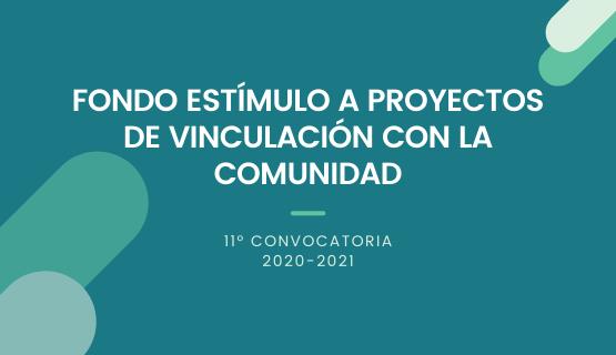 Fondo Estímulo - 11° Convocatoria