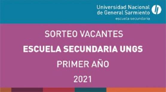 Escuela Secundaria UNGS: Sorteo de vacantes