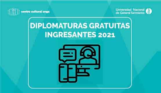 Ingresantes para las diplomaturas gratuitas 2021