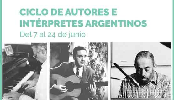 Ciclo de autores e intérpretes argentinos