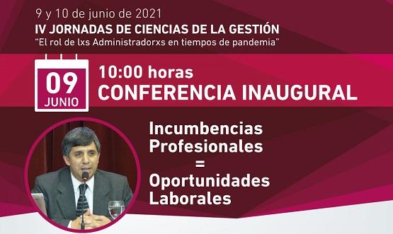 Conferencia inaugural de las IV Jornadas de Ciencias de la Gestión