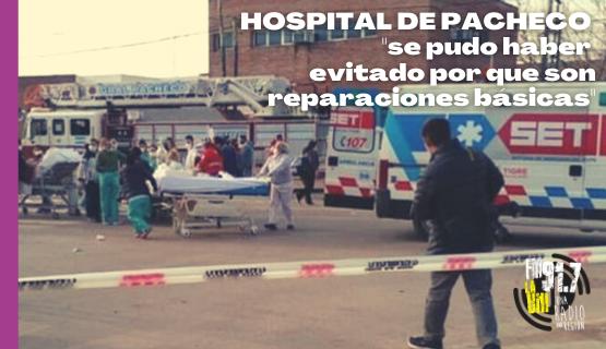 """Incendio en el Hospital de Pacheco: """"Hay 9 trabajadores internados por inhalar humo"""""""