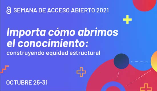 Semana Internacional del Acceso Abierto 2021