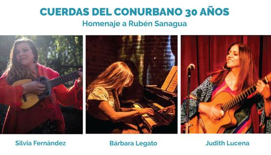 Cuerdas del Conurbano 30 años: homenaje a Rubén Sanagua